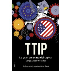 TTIP. La gran amenaza del capital