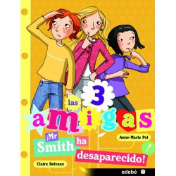 ­Mr smith ha desaparecido! . Las 3 amigas